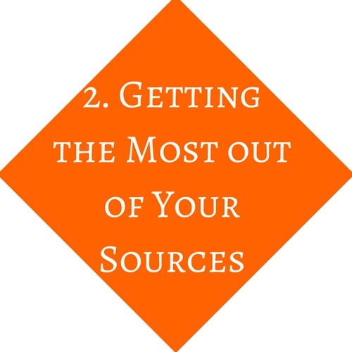 Getting the Most Out of Your Sources