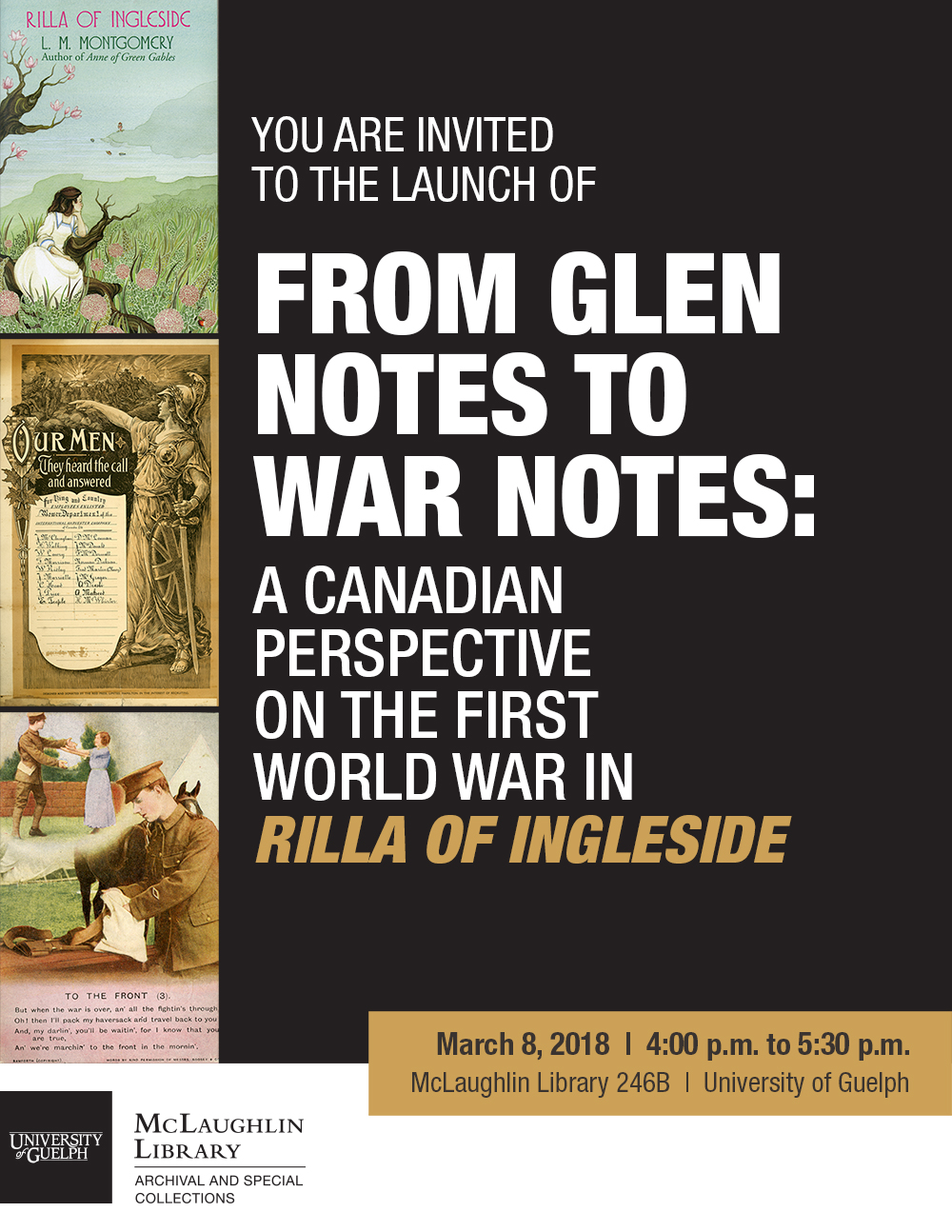 Exhibit Launch - From Glen Notes to War Notes: A Canadian Perspective on the First World War in Rilla of Ingleside