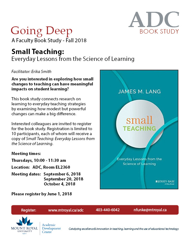 Going Deep: Small Teaching: Everyday Lessons from the Science of Learning – A Faculty Book Study