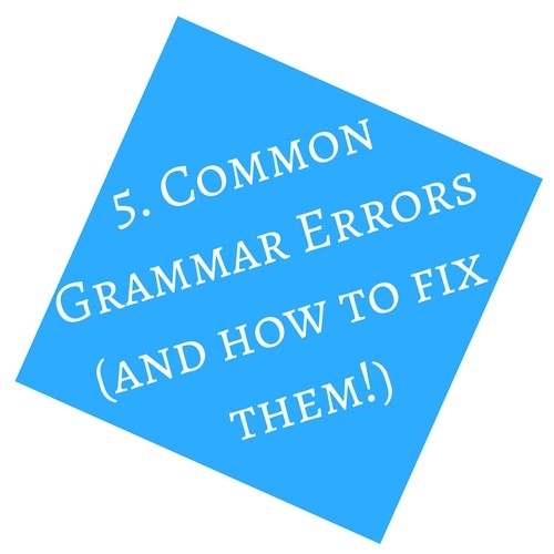 Common Grammar Errors (and How to Fix Them!)