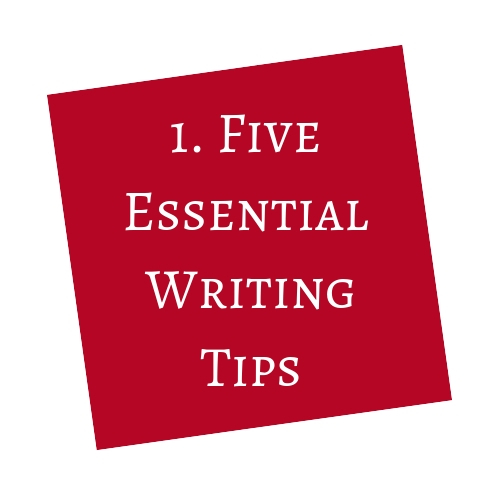 Five Essential Writing Tips