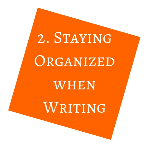 Staying Organized When Writing
