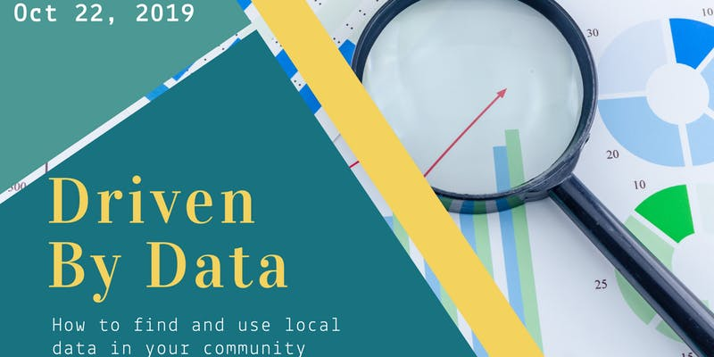 Driven by Data - How to Find and use Local Data in your Community
