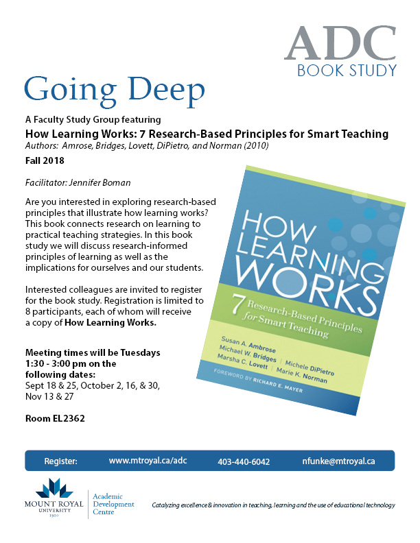 Going Deep: Fall 2018:  A Faculty Study Group featuring: How Learning Works
