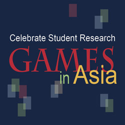Celebrate Student Research: Games in Asia