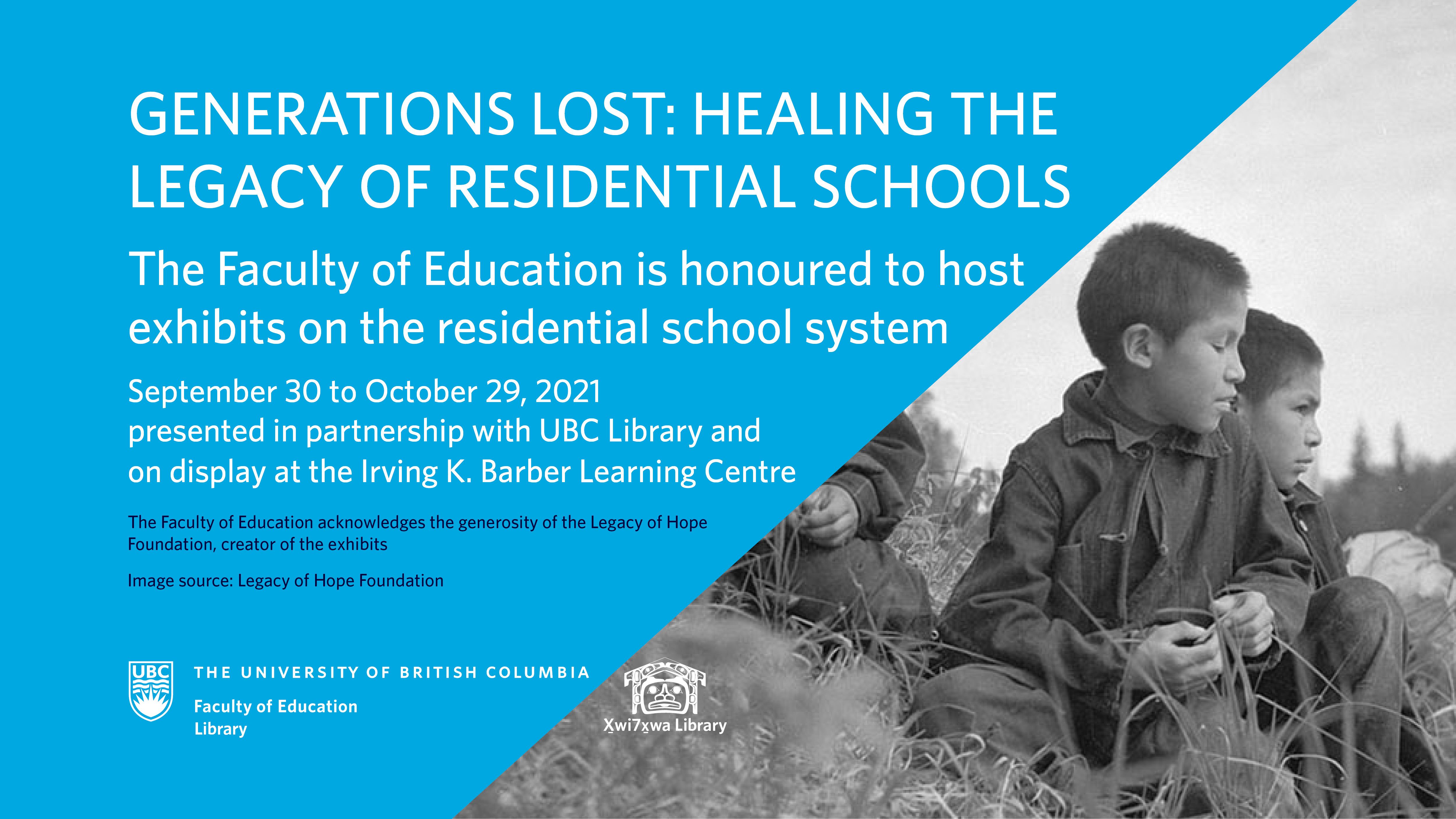 Exhibits: Generations Lost: Healing the Legacy of Residential Schools