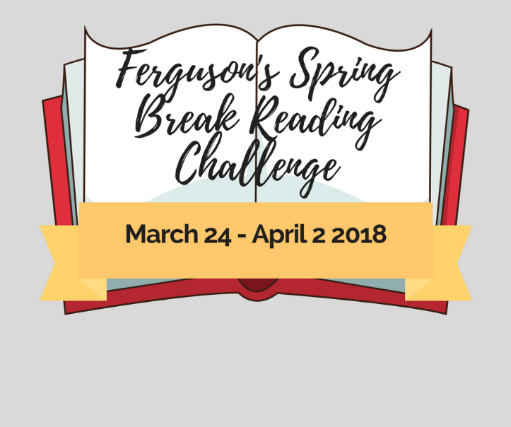 Ferguson's Spring Break Reading Challenge
