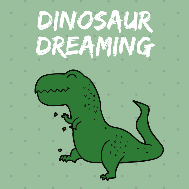 Dinosaur Dreaming (ages 5-9)
