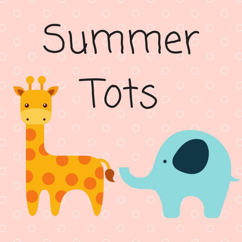 Summer Tots (ages 1-4)