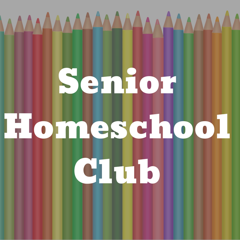Senior Homeschool Club (ages 10+)
