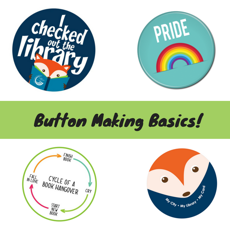 Button Making Basics (10+)
