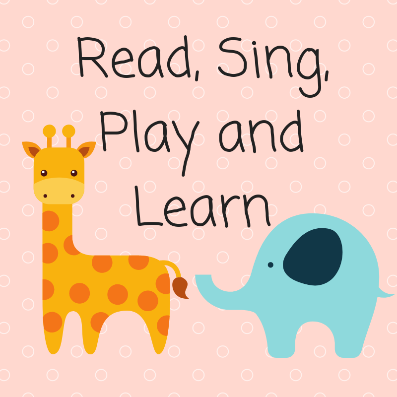 Read, Sing, Play and Learn (6-24 months)