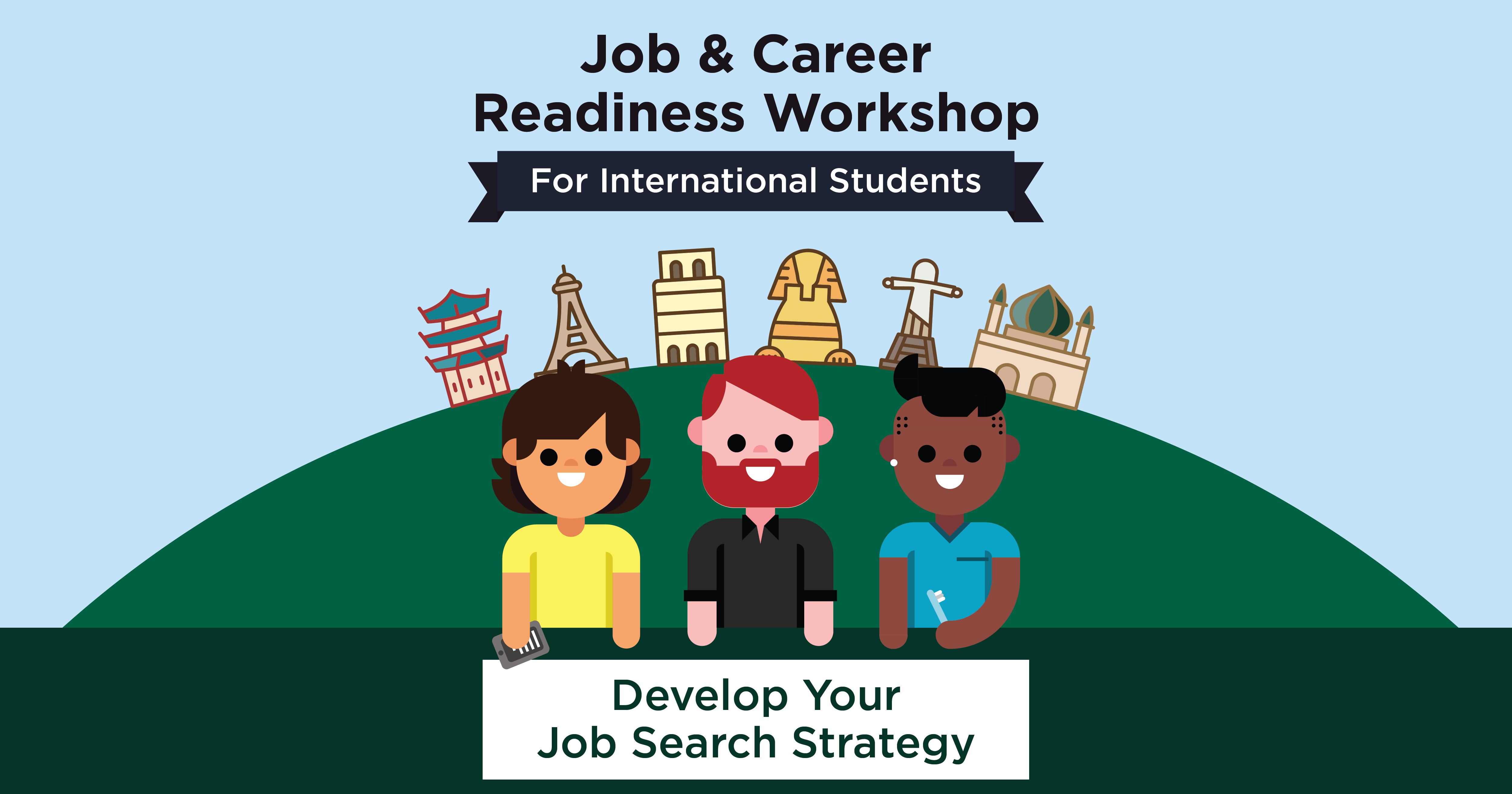 Job & Career Readiness Workshop: Develop your Job Search Strategy