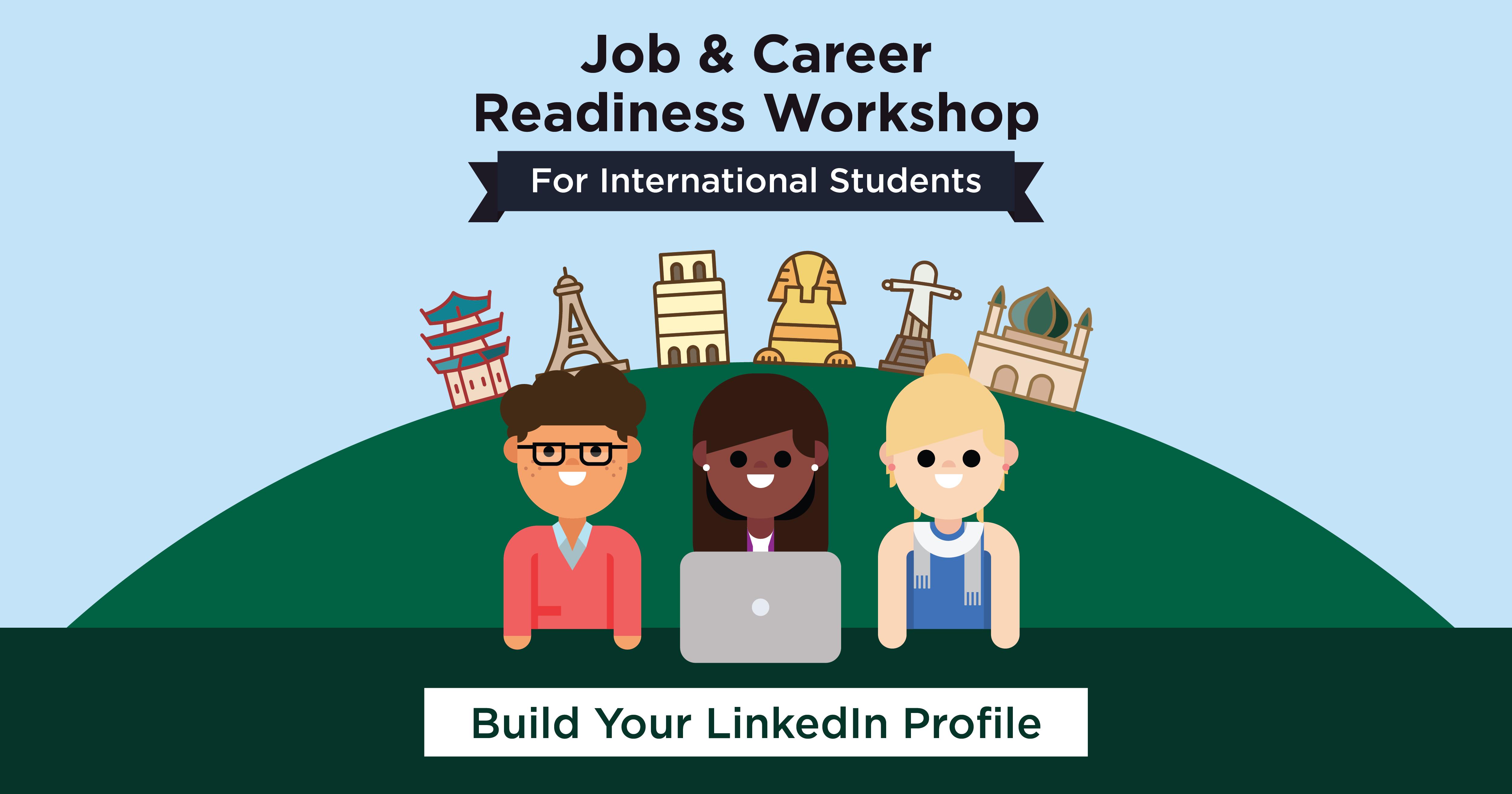 Job & Career Readiness Workshop: Build your LinkedIn Profile