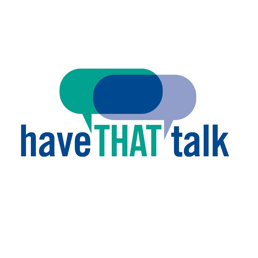 Have THAT Talk - Teens