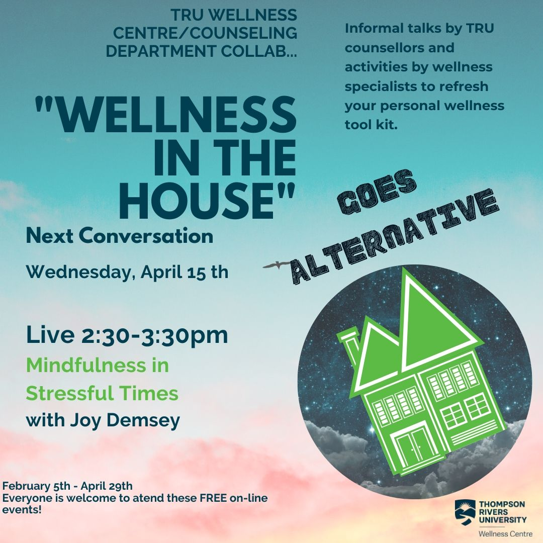 Wellness in the House: Mindfulness in Stressful Times